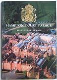 Hampton Court Palace : Souvenir Guide Book