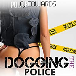 Dogging the Police