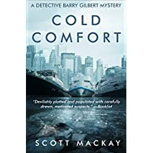 Cold Comfort (The Detective Barry Gilbert Mysteries Book 1)