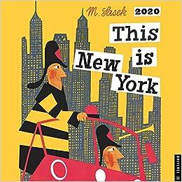 New York Best Sellers 2020.This Is New York 2020 Wall Calendar M Sasek 9780789336385