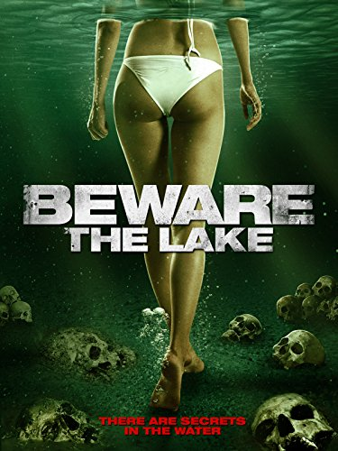 - Beware The Lake