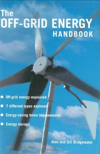 The Off-grid Energy Handbook by Alan Bridgewater - Shopping Bridgewater Mall