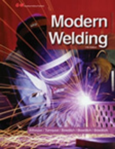 Modern Welding by Andrew D. Althouse (2012-06-06)