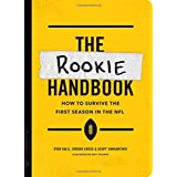 The Rookie Handbook: How to Survive the First Season in the NFL