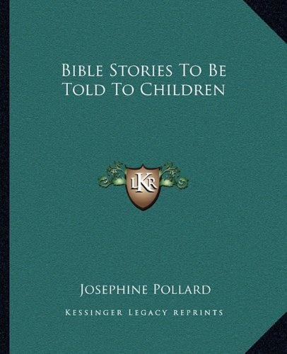 Download Bible Stories To Be Told To Children PDF