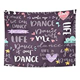 TOMPOP Tapestry Drawn Lettering Phrase and Calligraphy Quote Dance Music Motivation Phrases Love Text Hand Sign Home Decor Wall Hanging for Living Room Bedroom Dorm 60x80 Inches