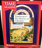 Harcourt School Publishers Reflections California: Tfk Rdr Timekeepers..Anc Civ Rflc 07