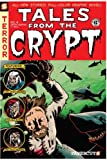 Tales from the Crypt #4: Crypt-Keeping It Real (Tales from the Crypt Graphic Novels)