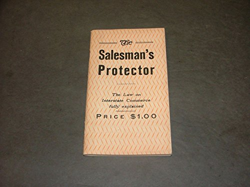 The Salesman's Protector Circa 1934 Law On Interstate Commerce Explained