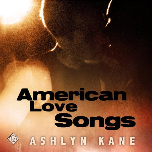 American Love Songs Audiobook [Free Download by Trial] thumbnail