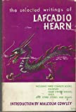 img - for The Selected Writings of Lafcadio Hearn book / textbook / text book