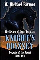 Knights Odyssey (Legends of the Desert) Hardcover