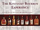 The Kentucky Bourbon Experience, Leon Howlett, 1935001817