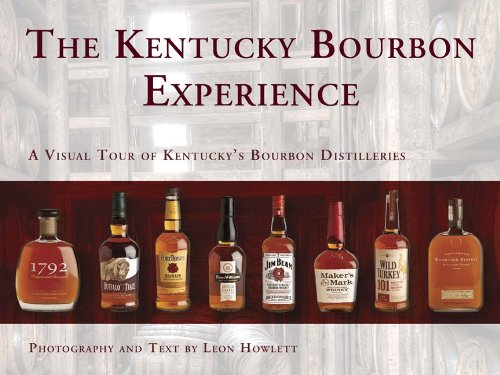 The Kentucky Bourbon Experience: A Visual Tour of Kentucky's Bourbon Distilleries - Kentucky Rocks Glass