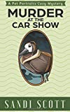 Murder at the Car Show: A Pet Portraits Cozy Mystery by  Sandi Scott in stock, buy online here