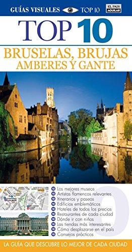 BRUSELAS, BRUJAS, GANTE Y AMBERES TOP 10 2012: Amazon.es: Varios autores: Libros