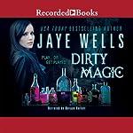 Dirty Magic | Jaye Wells