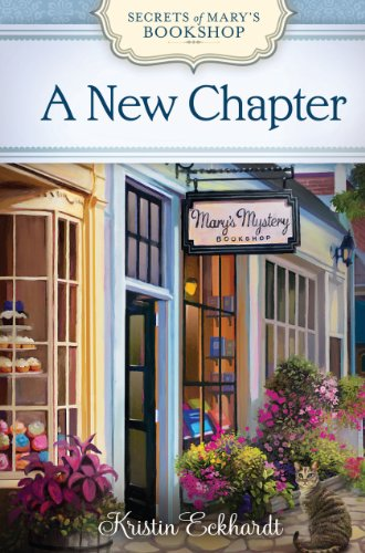 A New Chapter (Secrets of Mary's Bookshop: Thorndike Press Large Print Christian Mystery)