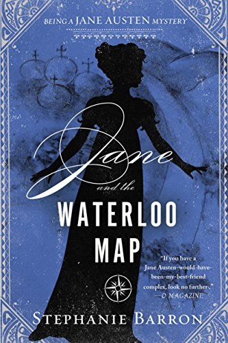 Jane and the Waterloo Map (Being a Jane Austen Mystery Book 13)