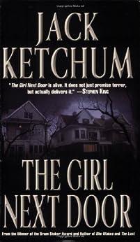 The Girl Next Door by [Ketchum, Jack]