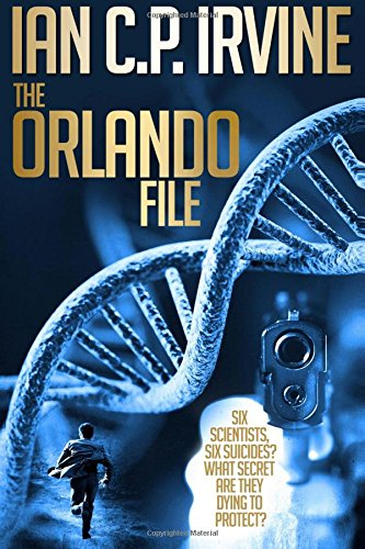 Read Online The Orlando File : A Medical Conspiracy Thriller: A page-turning Top 10 Medical Thriller (Omnibus Edition containing both Book 1 and Book 2) ebook