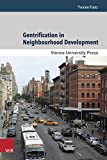 Gentrification in Neighbourhood Development: Case Studies from New York City, Berlin and Vienna