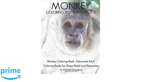 Monkey Coloring Book For Adults: Monkey Coloring Book ...
