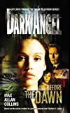 Front cover for the book Dark Angel Before the Dawn by Max Allan Collins