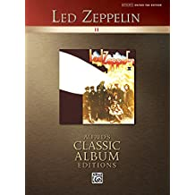 Led Zeppelin -- II: Authentic Guitar TAB (Alfred's Classic Album Editions)