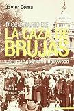 img - for Diccionario de La Caza de Brujas book / textbook / text book