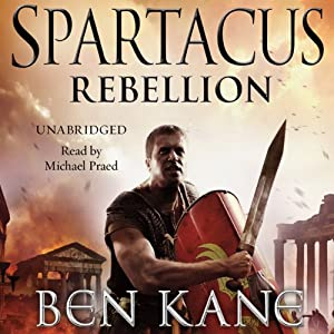 Spartacus: Rebellion Audiobook