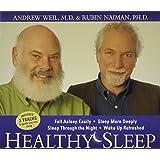 Healthy Sleep: Fall Asleep Easily, Sleep More Deeply, Sleep Through the Night, Wake up Refreshed