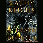 Death du Jour: A Temperance Brennan Novel, Book 2 | Kathy Reichs