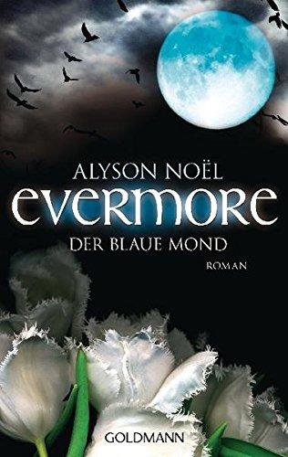 Evermore 2 - Der blaue Mond: Roman