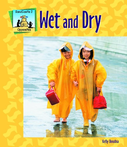 Wet and Dry (Opposites) ebook