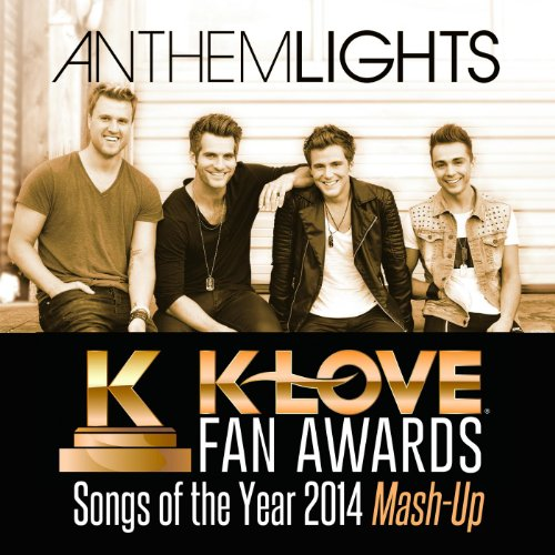 Awards: Songs of the Year (2014 Mash-Up): Anthem Lights: MP3 Downloads
