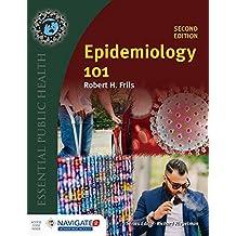 Epidemiology 101, Second EditionIncludes Navigate 2 Advantage Access