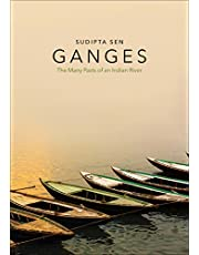 Ganges: The Many Pasts of an Indian River