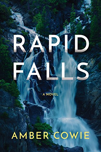 Rapid Falls by [Cowie, Amber]