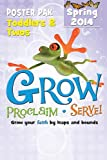 Grow, Proclaim, Serve! Toddlers and Twos Poster Pak Spring 2014, , 1426776632