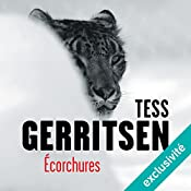 Écorchures (Rizzoli et Isles 11) | Tess Gerritsen