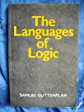 The Languages of Logic : An Introduction, Guttenplan, Samuel D., 0631146253