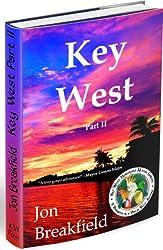 KEY WEST: Part II
