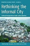 Rethinking the Informal City, , 1845455827