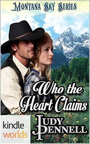 Montana Sky: Who The Heart Claims (Kindle Worlds Novella)