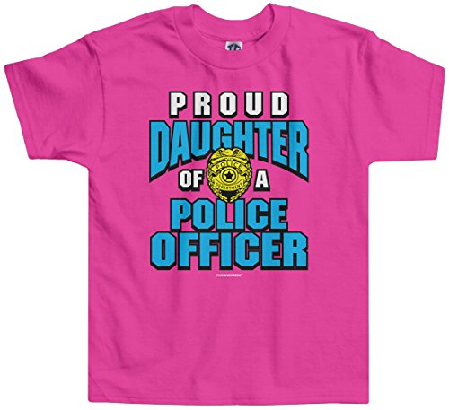 Threadrock Little Girls' Proud Daughter of a Police Officer Toddler T-Shirt 4T Hot Pink (Girls Police Outfit)