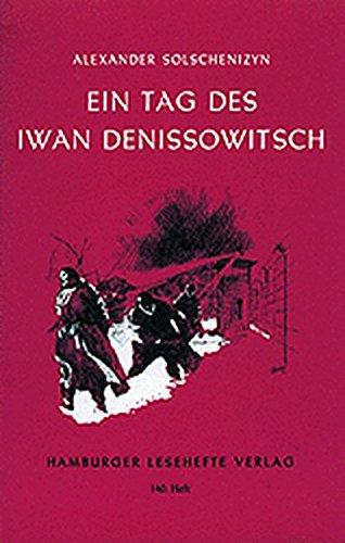Ein Tag Des Iwan Denissowitsch  Erzählung