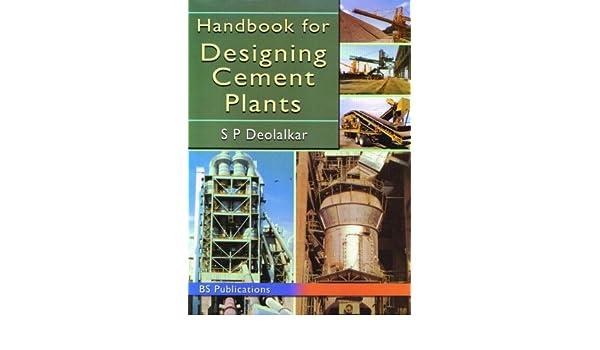 Amazon handbook for designing cement plants 0008178001454 amazon handbook for designing cement plants 0008178001454 sp deolalkar books fandeluxe Gallery