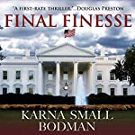 Final Finesse | Karna Small Bodman