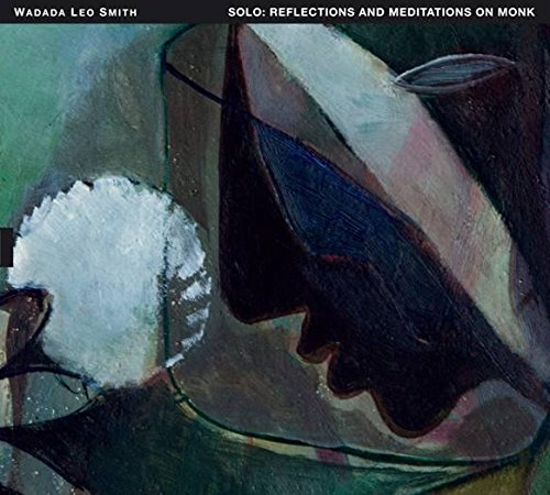 Wadada Leo Smith-Solo Reflections And Meditations On Monk-CD-FLAC-2017-NBFLAC Download